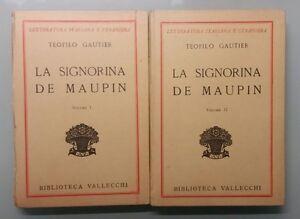 La-signorina-de-Maupin-2-volumi-Teofilo-Gautier-B-Vallecchi-1931-G