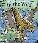 In the Wild by David Elliott (Hardback, 2010)