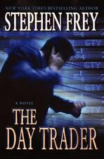 The Day Trader by Stephen Frey (2002, Hardcover)