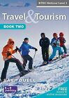 Travel and Tourism for BTEC National: Bk. 2 by Ray Youell (Paperback, 2010)