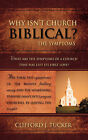 Why Isn't Church Biblical? by Clifford J Tucker (Paperback / softback, 2007)