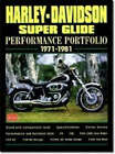Harley Davidson Super Glide Performance Portfolio, 1971-81 by Brooklands Books Ltd (Paperback, 1999)