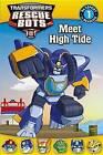 Transformers Rescue Bots: Meet High Tide by John Sazaklis, Steve Foxe (Paperback / softback, 2015)