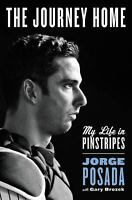 The Journey Home by Jorge Posada (2015, Hardcover)