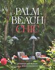 Tropical Chic: Palm Beach at Home by Jennifer Ash Rudick, Aerin Lauder (Hardback, 2015)