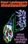 Bestseller: Wired, Analog, and Digital Writings by Paul Levinson (Paperback / softback, 1999)