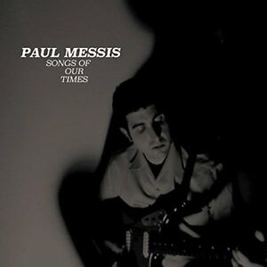 PAUL-MESSIS-Songs-Of-Our-Times-vinyl-LP-MP3-garage-punk-folk-Higher-State