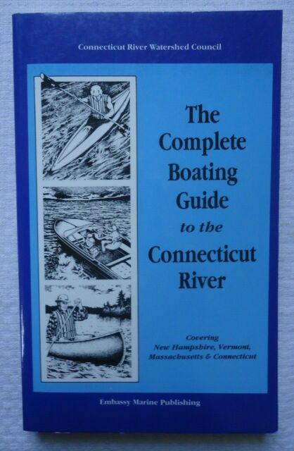 Complete Boating Guide to the Connecticut River (1990, Paperback) 2nd Ediiton