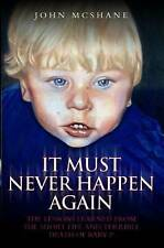Baby P - It Must Never Happen Again by John McShane (Paperback) New Book