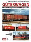 Güterwagen von Per Topp Nielsen, Stefan Carstens und Gerhard Fleddermann (2013, Gebundene Ausgabe)