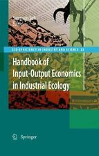 Handbook of Input-Output Economics in Industrial Ecology: By Sangwon Suh