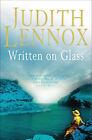 Written on Glass by Judith Lennox (Paperback, 2003)