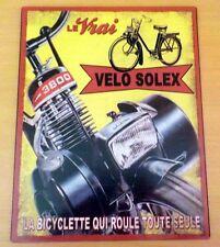 Plaque Tole Le Vrai VeloSolex 3800 La Bicyclette Qui Roule Toute Seule - Solex