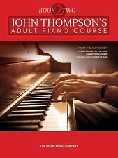John Thompson's Adult Piano Course Book 2 Later Elementary to Early In 000415763