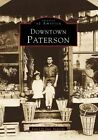 Downtown Paterson by Professor June Avignone (Paperback / softback, 1999)