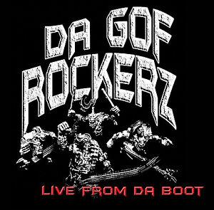 Da-Gof-Rockerz-Live-From-Da-Boot-Ork-Metal