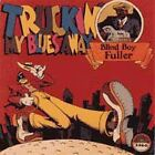 Truckin' My Blues Away by Blind Boy Fuller (CD, Mar-1991, Yazoo)
