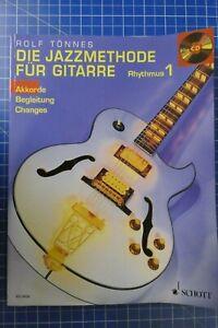 Rolf-Toennes-Die-Jazzmethode-fuer-Gitarre-Rhythmus-1-mit-CD-Schott-2001-H-311