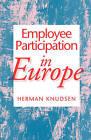 Employee Participation in Europe by Herman Knudsen (Hardback, 1995)