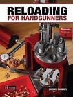 Reloading for Handgunners by Patrick Sweeney (Paperback / softback, 2011)