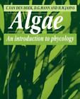 Algae : An Introduction to Phycology by David Mann, Christiaan Van den Hoek and H. Martin Jahns (1996, Trade Paperback)