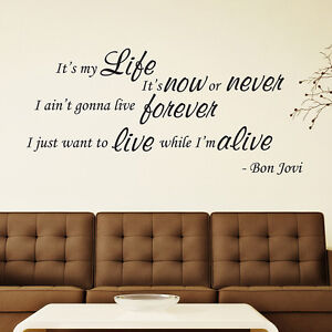 Song Lyric Wall Art bon jovi - it's my life - song lyrics wall art vinyl decal