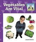 Vegetables are Vital by Amanda Rondeau (Hardback, 2002)