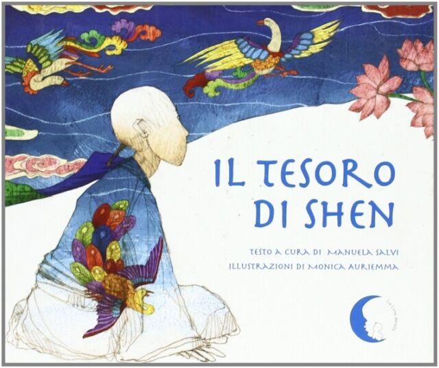 Il tesoro di Shen. Ediz. illustrata - [Pisani]