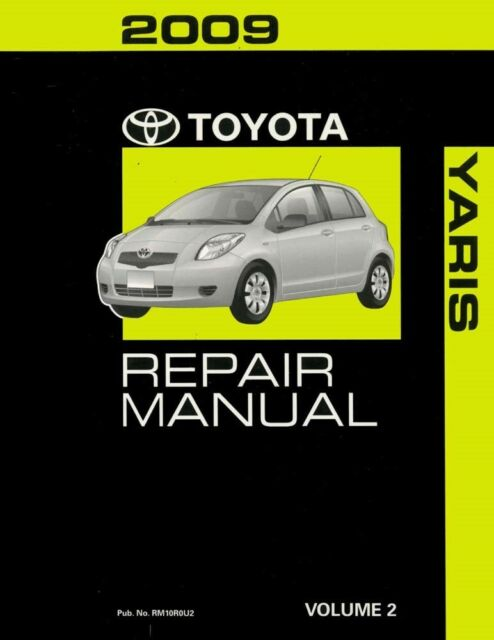 2009 toyota yaris shop service repair manual volume 2 only ebay rh ebay com toyota yaris 2009 service manual pdf toyota yaris 2009 workshop manual