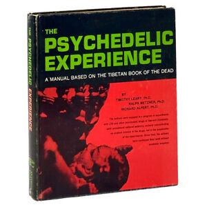 The Psychedelic Experience, Timothy Leary et al. First Edition, Fourth Printing.