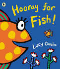 Hooray For Fish! by Lucy Cousins (Paperback, 2006)