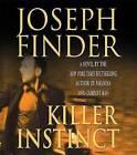 Killer Instinct by Joseph Finder (CD-Audio, 2006)