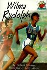 Wilma Rudolph by Victoria Sherrow (Paperback, 2000)