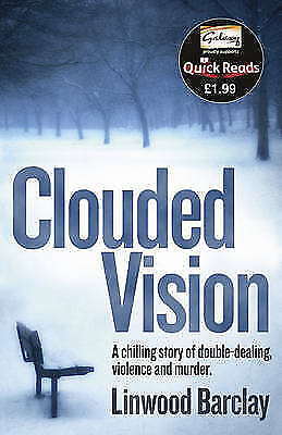 """""""AS NEW"""" Barclay, Linwood, Clouded Vision (Quick Reads 2011) Book"""