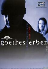 """GOETHES ERBEN TOUR POSTER / KONZERTPLAKAT """"NICHTS BLEIBT WIE ES WAR TOUR 2001"""""""