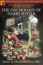 Psychology of Popular Culture: The Psychology of Harry Potter : An Unauthorized