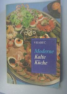 Details zu Moderne Kalte Küche ~über 800 Rezepte /Sonderausgabe  /DDR-Kochbuch/1.Auflage