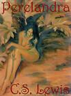 Perelandra by C S Lewis (CD-Audio, 2001)