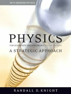 Physics For Scientists And Engineers by Randall D Knight