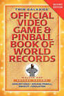 Twin Galaxies' Official Video Game & Pinball Book of World Records; Arcade Volume, Second Edition by Walter Day (Paperback / softback, 2007)