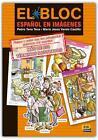 El Bloc. Español en imágenes von Pedro Tena Tena und María Jesús Varela Castillo (2007, Taschenbuch)