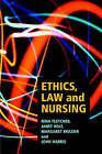 Ethics, Law and Nursing by Nina Fletcher (Paperback, 1995)