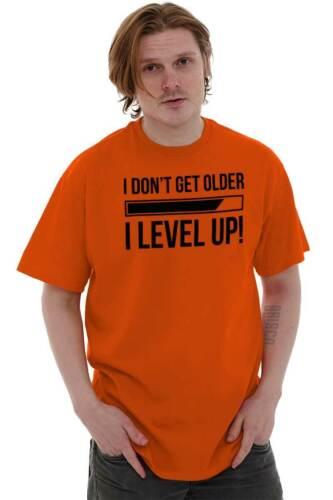 I Dont Get Older I Level Up Funny Gaming Gift Short Sleeve T-Shirt Tees Tshirts