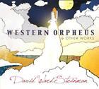 Western Orpheus von David Ward Steinman (2013)