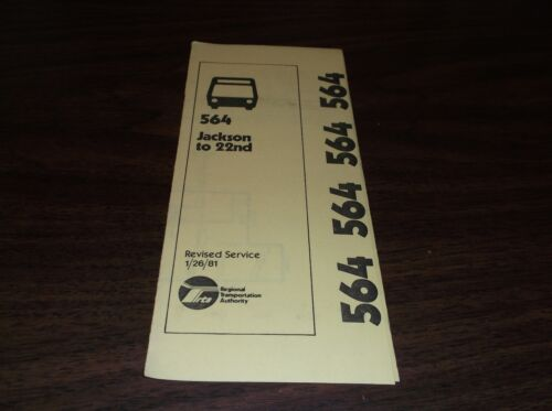 JANUARY 1981 CHICAGO RTA ROUTE 564 JACKSON TO 22ND BUS SCHEDULE