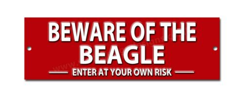 BEWARE OF THE BEAGLE ENTER AT YOUR OWN RISK METAL SIGN.DOG WARNING SIGN