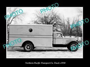 OLD-LARGE-HISTORIC-PHOTO-OF-THE-NORTHERN-PACIFIC-TRANSPORT-Co-TRUCK-c1950