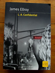 JAMES-ELLROY-L-A-Confidential-Le-Strade-del-Giallo-2004