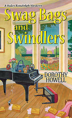 1 of 1 - Swag Bags and Swindlers (A Haley Randolph Mystery)