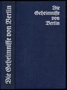 Die-Geheimnisse-von-Berlin-Aus-d-Papieren-eines-Berliner-Kriminalbeamten-1987